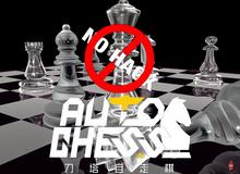 Những biện pháp khả thi để sống sót trước bè lũ hacker trong Auto Chess