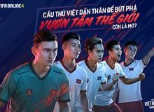 """FIFA Online 4 ra mắt thêm 5 ngôi sao tuyển Việt Nam xuất hiện trong dự án """"Tự hào Việt Nam, vươn tầm thế giới"""""""