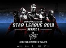 Giải đấu chuyên nghiệp CrossFire Legends Star League 2019 chính thức khởi tranh ngày 17/6