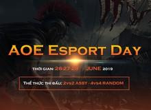 AoE Esport Day 2019 và những kết quả đầy bất ngờ