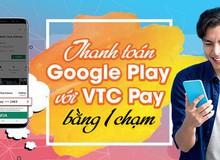 Không có thẻ tín dụng, làm thế nào để thanh toán trên Google Play?