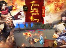 Thiên Long Tranh Hùng, giải đấu hấp dẫn khuấy động cộng đồng Tân Thiên Long Mobile