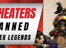 Easy-Anti-Cheat hoạt động hiệu quả, Apex Legends trảm hàng trăm nghìn game thủ gian lận