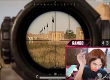 """PUBG Mobile: Rambo thể hiện khả năng thực chiến, coi thường """"dăm ba cái Mk14 x8"""""""
