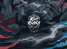 LMHT: Riot Games hủy bỏ giải đấu Rift Rivals ở hàng loạt khu vực, Việt Nam cũng bị ảnh hưởng