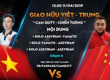 Đại chiến AoE Việt – Trung 2019: Chiến Tướng tái xuất, Cam Quýt đối đầu 'cựu hoàng' Assyrian AoE Trung Quốc