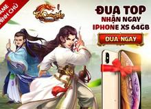 Vừa ra mắt Tân Chưởng Môn VNG đã đón nhận hàng ngàn game thủ đua top nhận iPhone XS