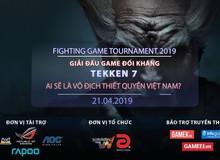 Fighting Game Tournament 2019 – Giải đấu khủng dành cho anh em mê game đối kháng: Thắng thua đều có quà