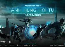 Predator Fest 2019 – Ngày hội game thủ lớn hàng đầu trong năm của Acer không thể bỏ qua