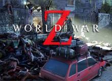 6 điều cần biết về World War Z - Game zombie siêu hot năm 2019