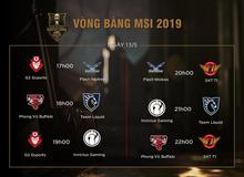 Lịch thi đấu MSI 2019 ngày 13/05: Chờ Phong Vũ Buffalo lật đổ Team Liquid