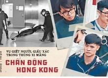 Vụ giết người, giấu xác trong thùng bê tông chấn động Hong Kong: Sát hại bạn vì số tiền thưởng trăm triệu, hung thủ mãi vẫn chưa đền tội
