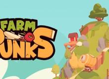 """Game nông trại """"vui nhộn"""" Farm Punks sẽ sớm trình làng vào cuối tháng 5 này"""