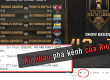 LMHT: Game thủ Việt lại thể hiện ý thức tồi tệ, sang LoL Esports 'xem nhờ' còn spam chửi bới rồi rủ nhau report sập kênh