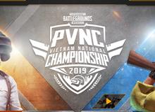 PUBG Mobile Vietnam National Championship - Giải đấu quốc nội đầu tiên với giải thưởng cả trăm triệu đồng