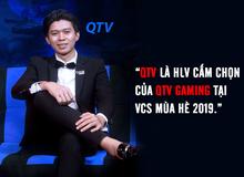 LMHT: Không cần thi đấu, QTV vẫn sẽ là đầu tàu của QTV Gaming mùa tới trong vai trò HLV