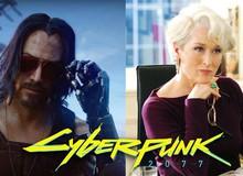 Không chỉ Keanu Reeves, Cyberpunk 2077 tiếp tục mời thêm sao bự Hollywood
