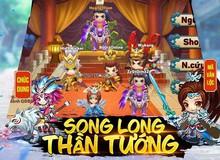 Tiểu Tiểu Tam Quốc Chí: Update 6.0 - Song Long Thần Tướng chính thức ra mắt, tặng giftcode