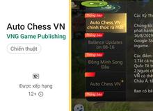 Auto Chess chính thức được VNG phân phối, nhưng anh em vẫn chơi được bản quốc tế bình thường