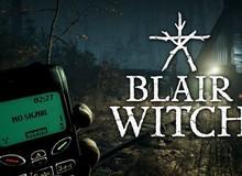 Sẽ mất bao nhiêu tiếng để phá đảo game kinh dị Blair Witch?