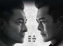 Lưu Đức Hoa - Cổ Thiên Lạc: Bộ đôi ảnh đế bảo chứng cho sức hút khó cưỡng của nhiều bộ phim hành động