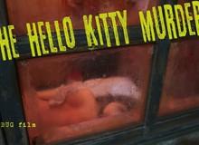 Thủ tiêu xác bằng thú nhồi bông Hello Kitty - kỳ án khó quên nhất của Hong Kong 1999