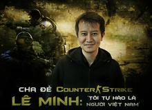 Counter Strike và những tựa game nổi tiếng được chế tác từ bàn tay của người Việt mà có thể nhiều người không hề biết tới