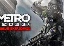"""Vừa tặng miễn phí 100% bộ 6 game Batman, Epic Store lại gây sốc khi """"cho không"""" Metro 2033 Redux"""