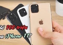Để là người đầu tiên sở hữu iPhone 11 ở Việt Nam, anh em sẽ phải chi khoảng 100 triệu đồng