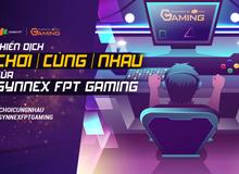 18 cộng đồng gaming sôi sục với phong trào #ChoiCungNhau