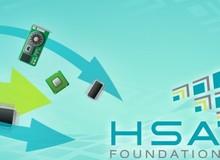 HSA Foundation - bước chạy đua vũ trang chống lại Intel của AMD