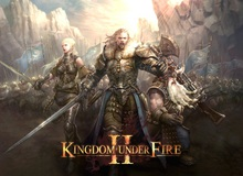 Bom tấn Kingdom Under Fire II sẽ mở cửa trong năm nay