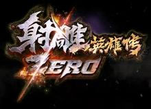 Cận cảnh gameplay của bom tấn Xạ Điêu ZERO