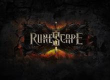 RuneScape - Tựa game sống lâu nhất thế giới hồi sinh