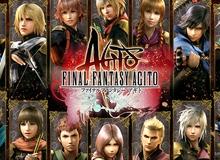 Game hot Final Fantasy Agito chuẩn bị mở cửa miễn phí