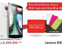 Mua Smartphone Lenovo, nhận ngay quà tặng đẳng cấp