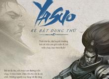 Xuất hiện thông tin giới thiệu về tiểu sử Yasuo trong LMHT
