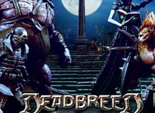 DeadBreed - MOBA siêu tùy biến bất ngờ xuất hiện