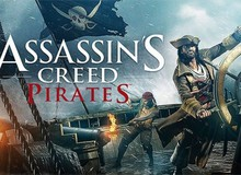 Assassin's Creed Pirates xoa dịu game thủ trung thành