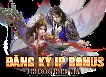 """""""IP Bonus"""" khuyến mãi cho cả những người chơi ở nhà"""