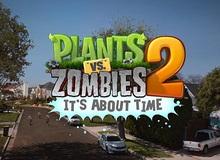 Plants vs Zombies 2 ra mắt tại Úc trước cả tháng