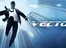 Vector: Phá vỡ mọi quy tắc