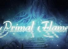 Primal Flame – Đơn độc giữa màn đêm