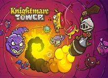 Knightmare Tower trở lại cực hấp dẫn với phiên bản iOS