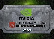 Thông báo bảng đấu và thời gian thi đấu giải NVIDIA DOTA 2 Vietnam Tournament