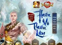 Tân Thiên Long Mobile công bố các tính năng cập nhật trong Phiên bản mới Thiền Võ Thiếu Lâm