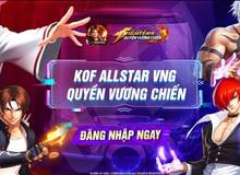 Dàn KOL nổi tiếng đổ bộ vào KOF AllStar VNG - Quyền Vương Chiến trước sức hút khó cưỡng