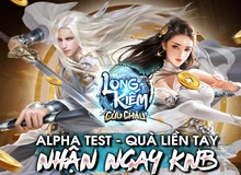 Long Kiếm Cửu Châu - tung link tải cho phép người chơi trải nghiệm phiên bản Alpha Test