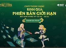 Huyền Thoại Runeterra: Chơi thăng hạng - Rinh quà phiên bản giới hạn