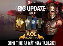 GPlay chính thức cho ra mắt AoE Ranking phiên bản Beta